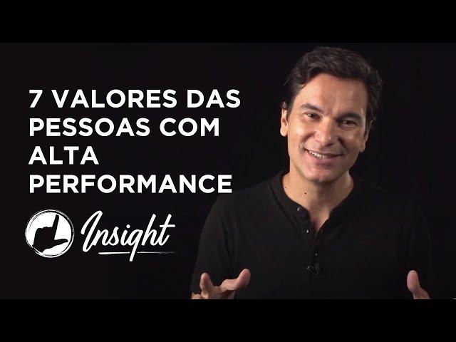 7 valores das pessoas com alta performance