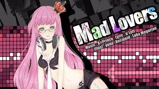 八王子P - Mad Lovers feat.巡音ルカ