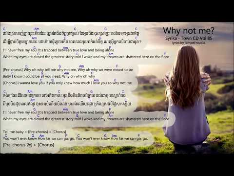 Why not me lyrics - Syrika