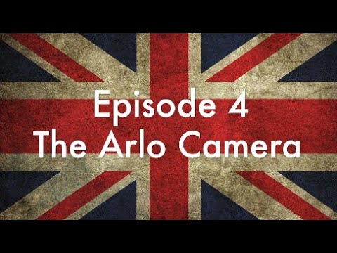 Arlo Pro Unboxing & Review | ICIG #4