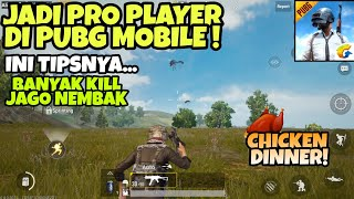 Tips Jadi Pro Player di PUBG MOBILE - Chicken Dinner & Bisa Banyak Kill
