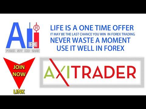 Join Best Broker 2020 #Axitrader #Ali Fx ProTrader