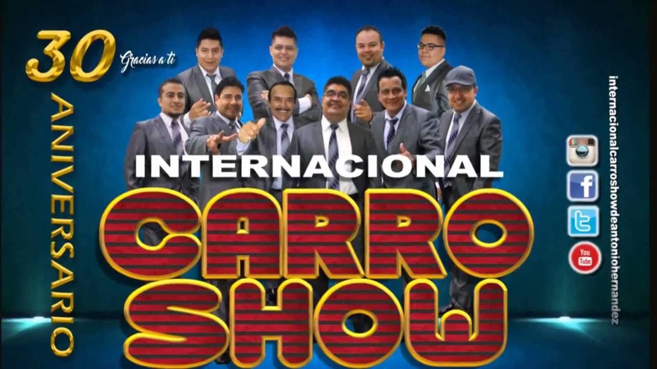 16 De Octubre 30 Aniversario Internacional Carro Show De Antonio Hernandez Youtube