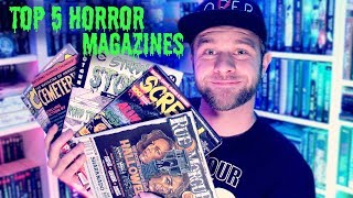 Top 5 HORROR MAGAZINES