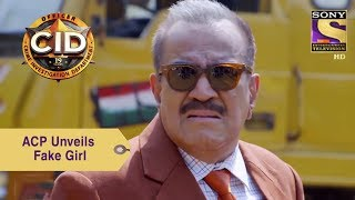 Your Favorite Character | ACP Unveils The Truth Of Fake Girl | CID