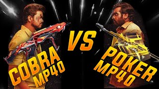 COBRA MP40 VS POKER MP40🔥🔥🔥 | ULTIMATE FIGHT⚡ | ആരു ജയിക്കും??🤔🤔🤔