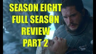 Preston's Game of Thrones Season Eight Full Season Review, Part 2