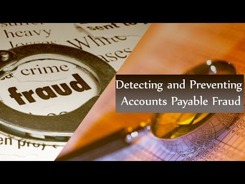 Accounts Payable Fraud   Detecting and Preventing AP Fraud