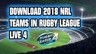 Rugby League Live 4 NRL 2018 teams