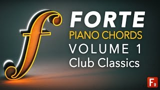 Forte Piano Chords Vol 1 - Club Classics Overview - With F9 Audio's James Wiltshire