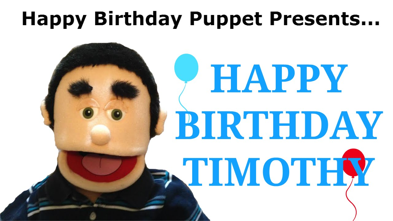 Happy birthday timothy funny birthday song youtube voltagebd Image collections
