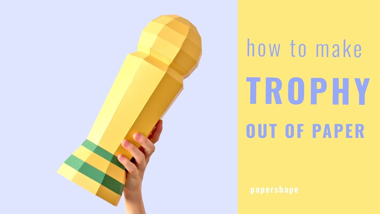How To Make A Trophy Out Of Paper Free Template