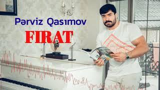 Perviz Qasimov - Firat (Turk mahnisi)