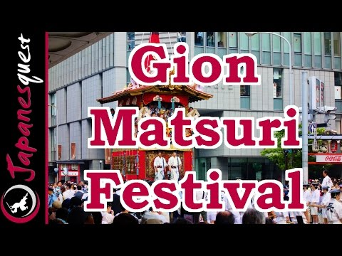 Gion Matsuri Festival in Kyoto! | Video Japan Guide