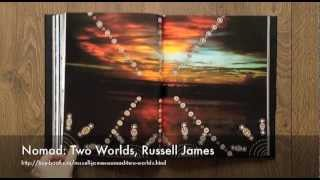 Nomad - Two Worlds, Russell James