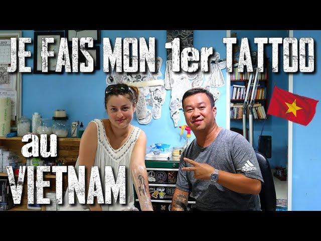 Je fais MON PREMIER TATOUAGE au VIETNAM ! (chez Faifooink Tattoo)