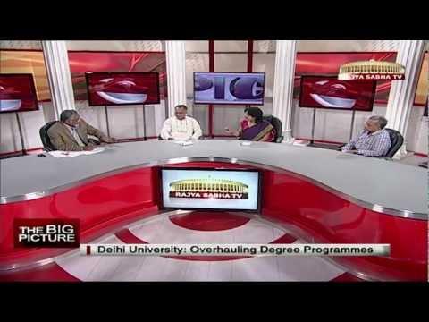 The Big Picture - Delhi University: Overhauling degree programmes