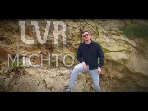 Download LVR - MICHTO (CLIP OFFICIEL)