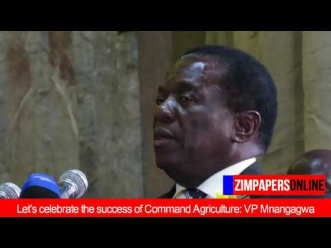 Let's celebrate the success of Command Agriculture: VP Emmerson Mnangagwa