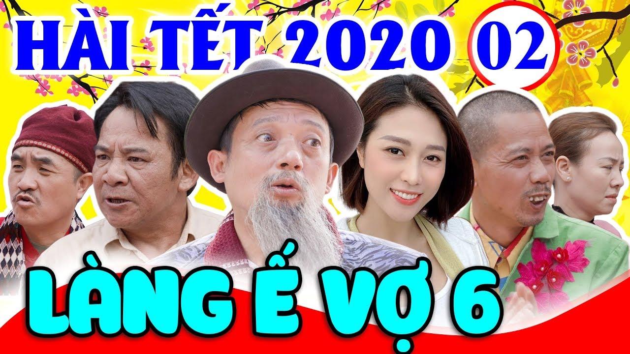 Hài Tết 2020 | Làng Ế Vợ 6 – Tập 2 | Phim Hài Chiến Thắng, Bình Trọng, Quang Tèo Mới Nhất 2020