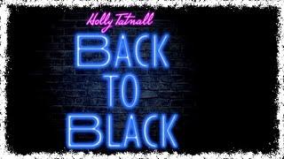 Holly Tatnall - Back to Black (Amy Winehouse cover)