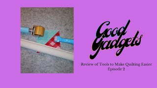 Good Gadgets - Episode 2