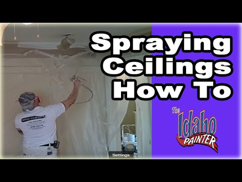 ceilings painting ceilings with an airless paint sprayer youtube. Black Bedroom Furniture Sets. Home Design Ideas