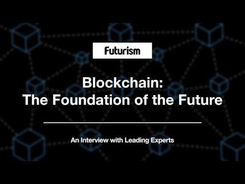 Blockchain: The Foundation of the Future