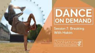 Dance On Demand | Session 7 | Breaking with Hakim