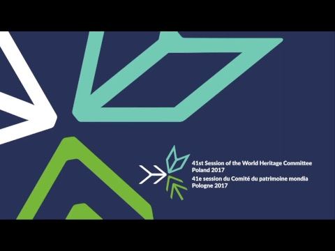 41st World Heritage Committee, Krakow, Poland  2 July 2017 Information Session
