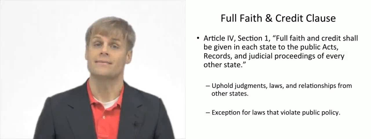 full faith and credit clause is it The full faith and credit clause was included in the constitution because under  the articles of confederation, each state was in effect a separate country and.