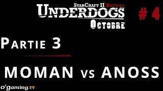 Partie 3 - Épisode 4 // UnderDogs d