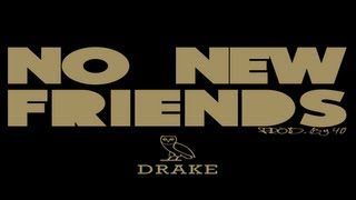 Drake ft Lil Wayne & Rick Ross-No New Friends