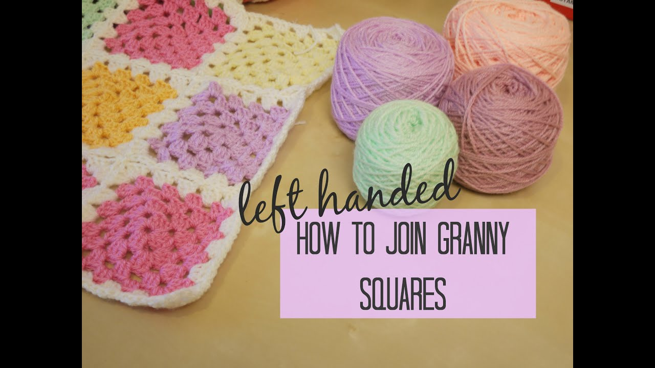 CROCHET LEFT HANDED: Joining granny squares for beginners Bella Coco ...