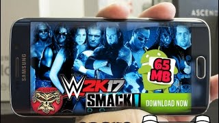 💀WWE SD 2K17 FOR ANDROID SIZE 65MB ONLY DOWNLOAD NOW💀