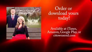 """C.T. & Becky Townsend - """"You Do Not Owe Me"""""""