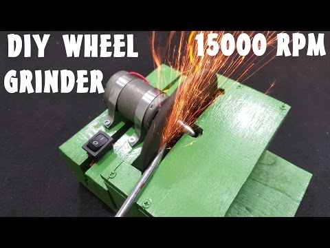 HOW TO MAKE A SUPER POWERFUL WHEEL GRINDER ~15000 RPM