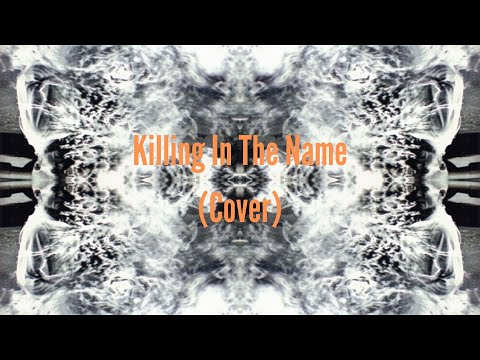 Killing In The Name – Rage Against The Machine (Josh Heneghan Cover)