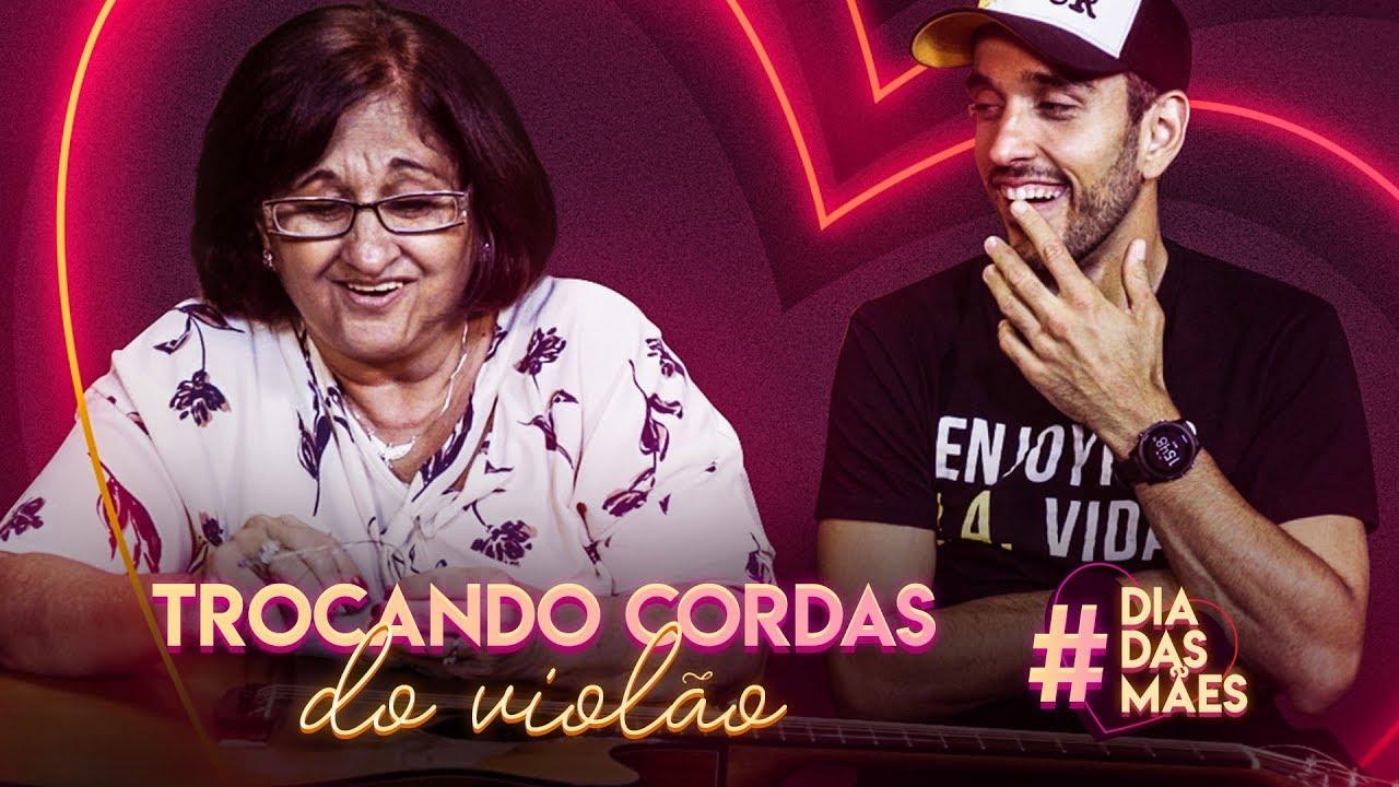 COLOQUEI MINHA MÃE PRA TROCAR AS CORDAS DO VIOLÃO   Especial