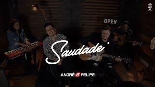 André e Felipe - Saudade