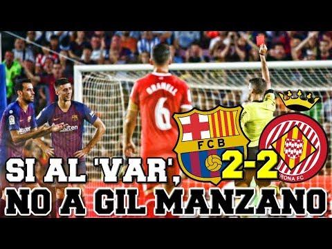 LA EXPULSIÓN DE LENGLET: SÍ AL 'VAR', NO A GIL MANZANO   Barça 2-2 Girona