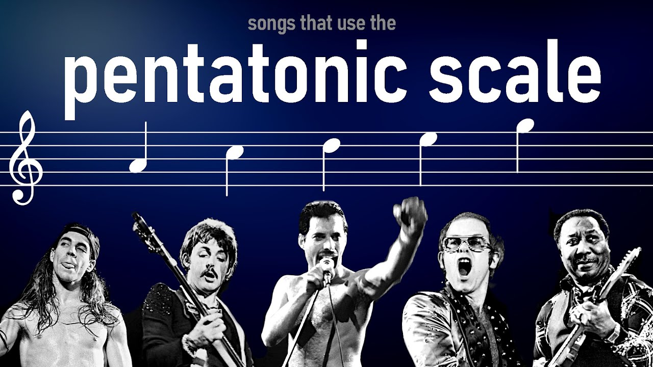 Songs that use the Pentatonic scales