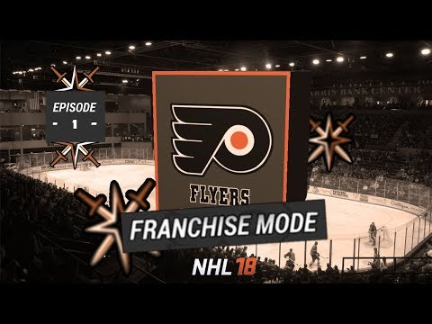 NHL 18 - Philadelphia Flyers Franchise Mode - Episode 1