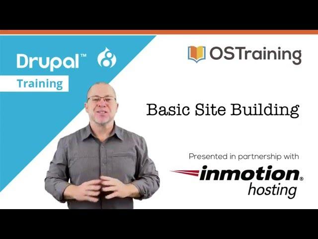 Build Your First Drupal 8 Site, Lesson 1: Basic Site Building
