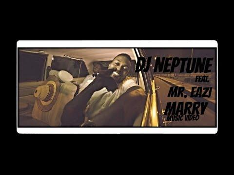 "Video: DJ Neptune – ""Marry"" ft. Mr Eazi Movie / Tv Series"