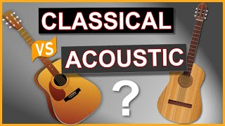 Classical Guitar vs Acoustic Guitar - What
