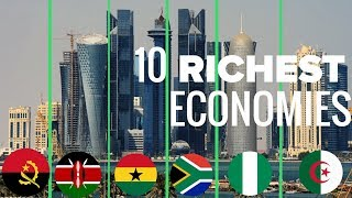 Top 10 Biggest Economies in Africa in 2018 by GDP