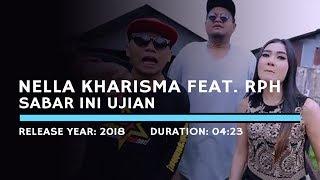 Nella Kharisma Feat RPH Sabar Ini Ujian