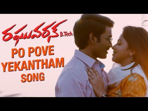 Raghuvaran B.Tech Songs   Po Pove Yekantham Song   Dhanush   Amala Paul   Anirudh   VIP