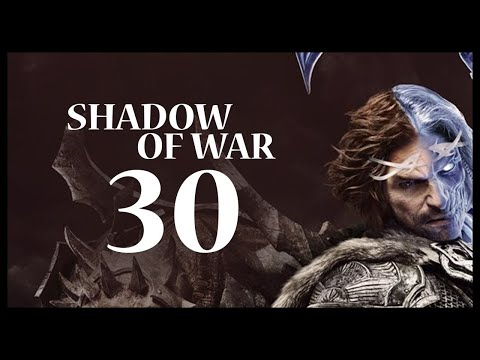 Middle-earth: Shadow of War Gameplay Walkthrough Let's Play Part 30 (TREASURE HUNTING)